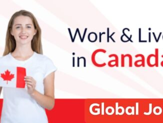 Find 2021 Dream Jobs in Canada, Get Work Permit Visa